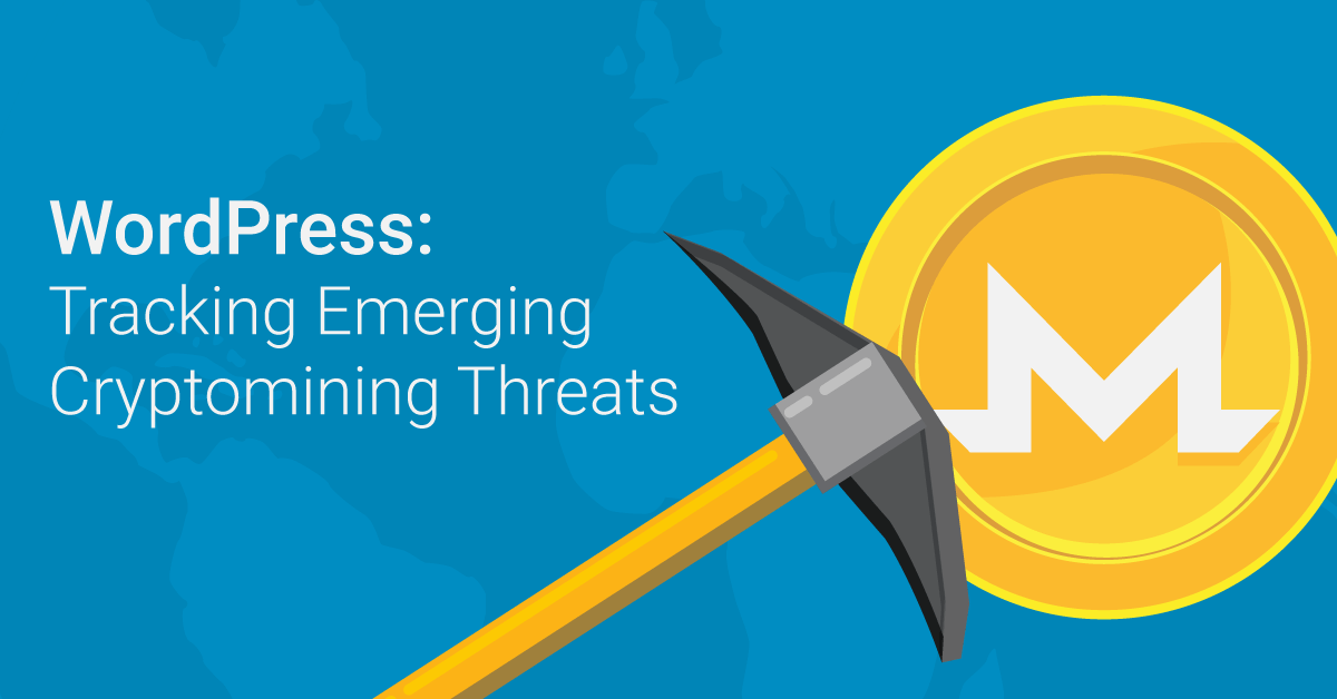 WordPress: Tracking Emerging Cryptomining Threats
